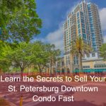 St Petersburg Downtown Condos for Sale